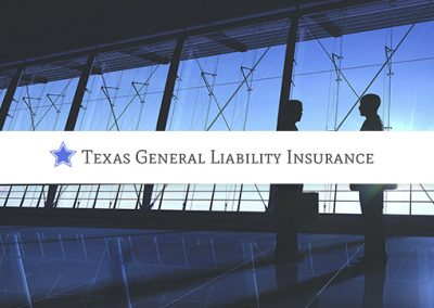 Texas General Liability Insurance